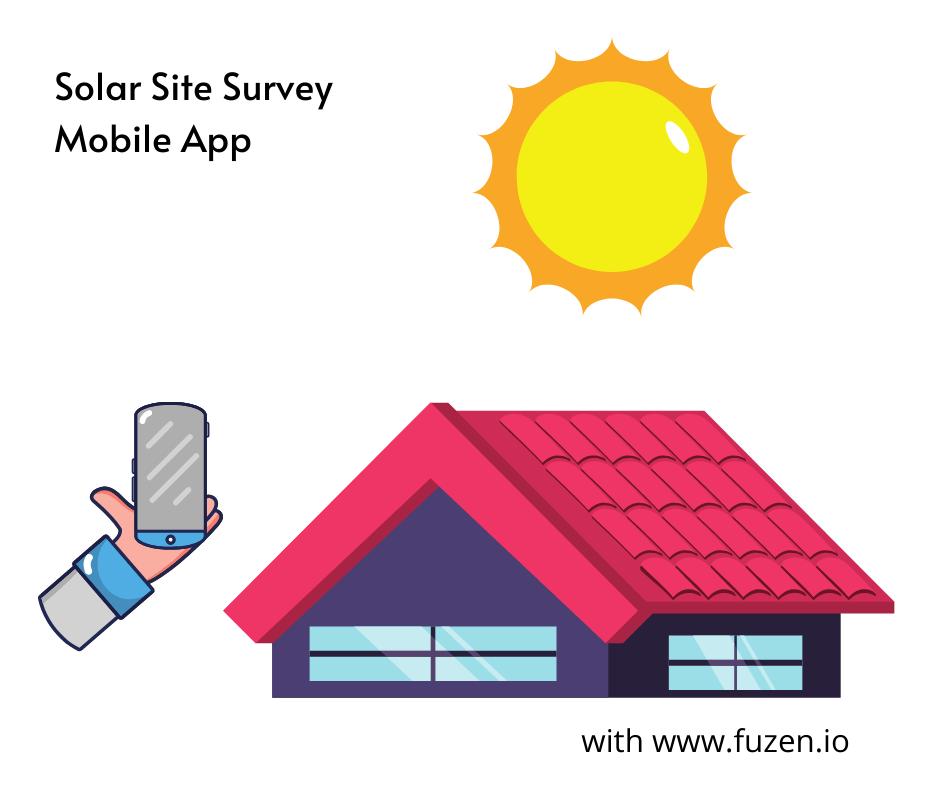 mobile friendly solar site survey app
